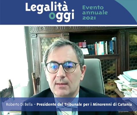 L'intervento di Roberto Di Bella - Presidente del Tribunale per i Minorenni di Catania